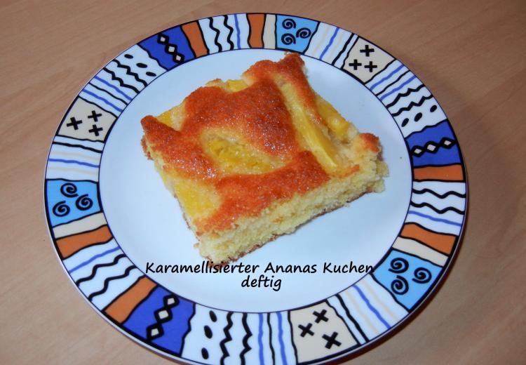 Karamellisierter Ananas Kuchen Vom Blech Ein Kochmeister Rezept